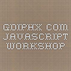 gdiphx.com -  JavaScript Workshop