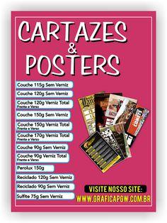CARTAZES E POSTERS, CRIAMOS SUA ARTE! VISITE: http://graficapgw.com.br/