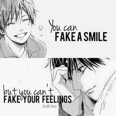 """"""" Tu puoi fingere un sorriso, ma non puoi fingere i tuoi sentimenti..."""""""