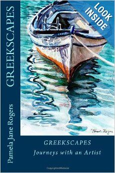 """Greekscapes"" by Pamela Rogers, artist The book was presented at Litrivi/Poros in September 2013"
