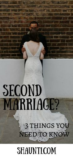 If you're planning on getting married again, you need to know these three things about remarriage.
