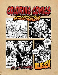 Coloring Comics - Spacetaculous: A Spacetaculous Coloring Comics Adventure (Volume 2) by C. M. Harris http://www.amazon.com/dp/1512163511/ref=cm_sw_r_pi_dp_91k1vb1GBZ5HZ