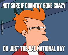 Not sure if country gone crazy or just the UAE National Day  #dubai #onlyindubai #dubaiproblems #dxb #dubailife #uae #mydubai #sharjah #abudhabi #alain #dubaiexpat #dubaimemes #dubaimall #myuae