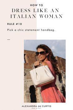 """I get asked this question a lot, """"how do Italian women always look so stylish? What's their secret?"""" Now, I probably wouldn't put myself in the category of best dressed, but there are a few simple rules even I rely on when putting together my wardrobe. RULE #10 - Pick a chic statement bag. Visit my blog to read all 10 tips! Italian Women, My Wardrobe, Nice Dresses, About Me Blog, Style Inspiration, This Or That Questions, Stylish, Fashion, Moda"""
