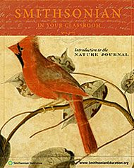 """Introduction to the Nature Journal, from the """"Smithsonian in Your Classroom"""" magazine, with lesson plans. Great creative writing resource. Highlighting the power of observation and expression."""