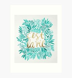 That's Life – Turquoise & Gold Art Print