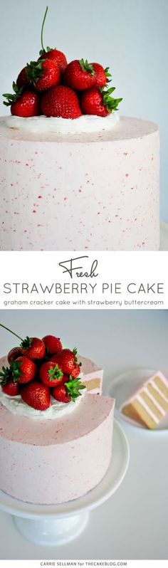 Strawberry Pie Cake | Graham Cracker Cake with Strawberry Buttercream and fresh berries | by Carrie Sellman for TheCakeBlog.com