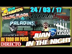 JUAN IN THE NIGHT #24/03/17 DE TODO UN POCO Gameplay Español 21:9