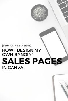 HOW I DESIGN MY OWN BANGIN' SALES PAGES IN CANVA