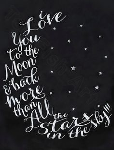Love You To The Moon and Back Print Chalkboard Art by ToeFishArt