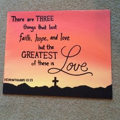 1 Corinthians 13:13 Painting 1 Corinthians 13:13 on an 8x10 board canvas! Painted by me!  Victoria's Secret Other