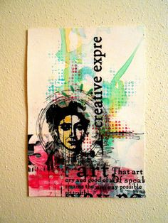 Creative Expression 1---Layered Collage, Art Themed Collage, Collage with Face, Collage with Words, Pinks and Greens