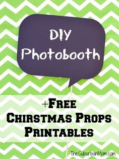 DIY Photobooth And Free Printable Christmas Photo Booth Props