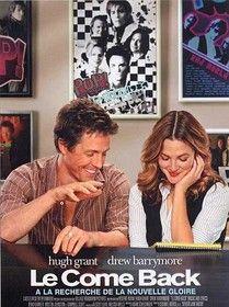 Le Come-back (2007) - Films de Lover, films d'amour et comédies romantiques.