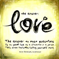 The answer: love - Karen Salmansohn
