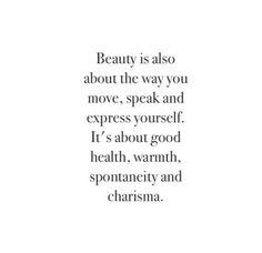 Beauty. Source http://feelingandloving.tumblr.com/