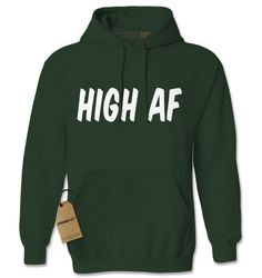 Hoodie High AF Hooded Jacket Sweatshirt Stoner from $24.99 at xpressiontees.etsy.com | #ExpressionTees