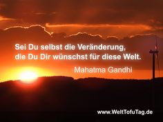 #Gandhi #vegan #veggii #WeltTofuTag #Veränderung #Initiative #Sonnenuntergang #Windkraft #Energie #Windrad #Wolken #Himmel #Optimismus #Hoffnung #Natur