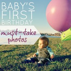 Baby's First Birthday: Must Take Photos! The best list I've found! The night before shot, I hadn't thought of that one!
