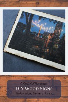 Transfer photos and designs to wood using NuFun Wood Transfer Paper!