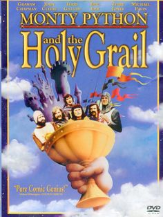 Monty Python and the Holy Grail.    It's a silly movie, about a silly place.