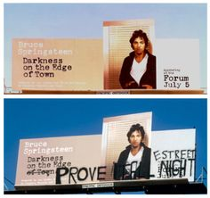 """During a 1978 Darkness On The Edge Of Town Tour stop in LA Bruce reacted to a billboard advertising his latest album by saying that it was """"the ugliest thing I've seen in my life."""" That night Bruce and the E Street Band climbed the billboard and vandalized it."""