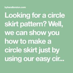 Looking for a circle skirt pattern? Well, we can show you how to make a circle skirt just by using our easy circle skirt calculator.
