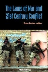 IDEBATE Press: Laws of War and 21st Century Conflict