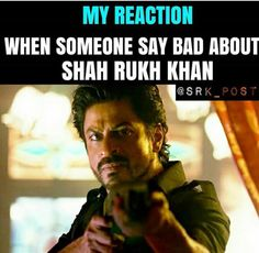 Right  Because i love srk soooooo muchhhh