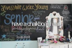 Have a Chalkboard Wall / Bucket List Ideas / Before I Die Bucket List For Girls, Bucket List Before I Die, Summer Bucket Lists, Bucket List Tumblr, Stuff To Do, Things To Do, Girly Things, Just Dream, My New Room