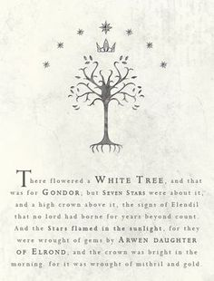 """feanope: """" My Tolkien Quotes (1/?) The White Tree of Gondor """""""