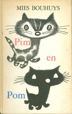 """""""Pim en Pom"""" by Mies Bouhuys, illustrated by Fiep Westendorp; Amsterdam: Holland, 1958 - Front cover"""