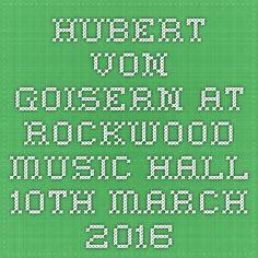 Hubert von Goisern at Rockwood Music Hall March 2016 Hubert Von Goisern, March, Music, Musica, Musik, Muziek, Music Activities, Mac, Songs