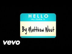 Music video by Matthew West performing Hello, My Name Is (Lyrics). (P) (C) 2013 Sparrow Records. All rights reserved. Unauthorized reproduction is a violatio...