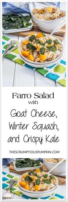 Warm Farro Salad with Winter Squash, Goat Cheese, and Crispy Kale   So healthy yet so scrumptious!   The Scrumptious Pumpkin
