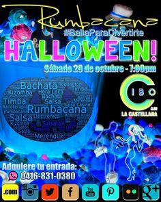 Semana de #Rumba!  Este sábado 29 de octubre #RumbacanaMusic te ofrece la mejor música bailable de #Caracas:  #Merengue #Salsa #Bachata #Timba #Kizomba #HoraLoca y más... Desde las 7:00 pm en @Cibo_Club La Castellana.  Trae tus caramelos para compartir disfrázate trae tu peluca tu sombrero tu matraca  Arma tu grupo y ven a disfrutar entre amigos  INVITAMOS A TODOS LOS BAILADORES DE LAS ACADEMIAS DE CARACAS A CONOCERNOS  PERO SOBRE TODO A BAILAR NUESTRA MÚSICA... NO TE ARREPENTIRÁS!  Invita…