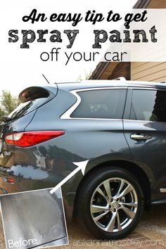 If you're unfortunate (like I was) and your car gets tagged by a vandal, here's an easy tip to get spray paint off a car - Ask Anna