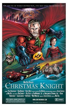 'Christmas Knight' is a movie concept by my buddy, Mike Hill.