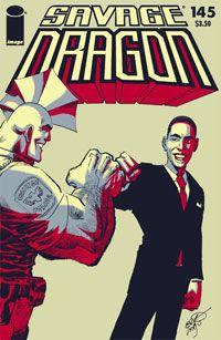 Savage Dragon #145a (Obama Cover)  writer & artist: Erik Larsen