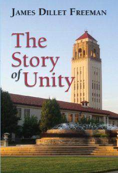 The Story of Unity by James Dillet Freeman,http://www.amazon.com/dp/0871593203/ref=cm_sw_r_pi_dp_uoc9sb16YBTXYBSY