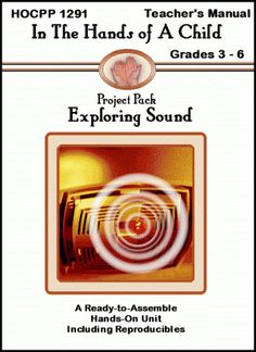 Exploring Sound - Hands of a Child |  | ScienceCurrClick