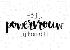 Dit item is niet beschikbaar Citation Courage, Courage Quotes, Positive Vibes, Positive Quotes, Motivational Quotes, Inspirational Quotes, Dutch Quotes, Mood Quotes, True Words