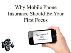 Why Mobile Phone Insurance Should Be Your First Focus