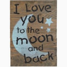"""Fireside Home """"I Love You to the Moon and Back"""" Wooden Pallet Sign Wall Décor #diypallet #palletideas #diypalletideas"""