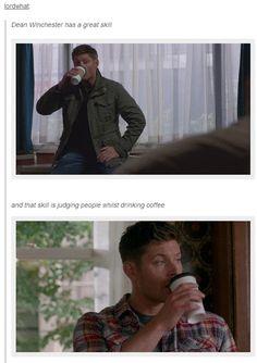 Dean's Great Skill [It is true. xD ]
