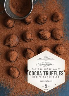 Eastern Shore Honey Chocolate Truffles are the perfect elegant candy for National Candy Day. Pair truffles with tea and honey for a midday pick me up. Chocolate Cacao, Chocolate Dipped, Chocolate Truffles, Melting Chocolate, Cream Butter, Coconut Cream, National Candy Day, Chewy Brownies, Coconut Oil