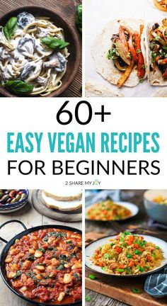 60 easy vegan recipes for beginners.Quick plant based dinner meals that are also cheap and budget friendly. Cheap Vegan Meals, Quick Vegan Meals, Vegan Recipes Beginner, Easy Vegan Dinner, Vegan Dinner Recipes, Vegan Dinners, Whole Food Recipes, Healthy Recipes, Cheap Vegetarian Recipes
