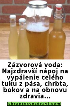 Zázvorová voda: Najzdravší nápoj na vypálenie celého tuku z pása, chrbta, bokov a na obnovu zdravia… Beauty Recipe, Detox, Food And Drink, Personal Care, Drinks, Health, Recipes, Fitness, Heartburn
