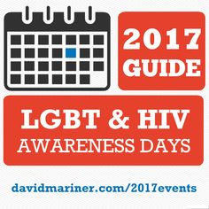 Pull out your 2017 calendar and add these LGBTQ events now.  Great time to plan for the future: davidmariner.com/2017events/