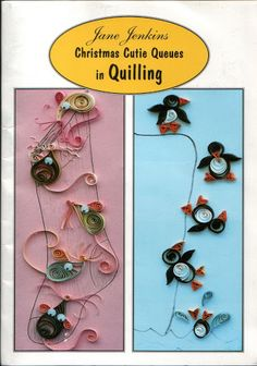 Christmas Cutie Queues in Quilling